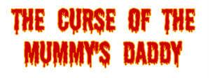 Marsh Farm Murder Mystery Evening - Curse of the Mummy's Daddy